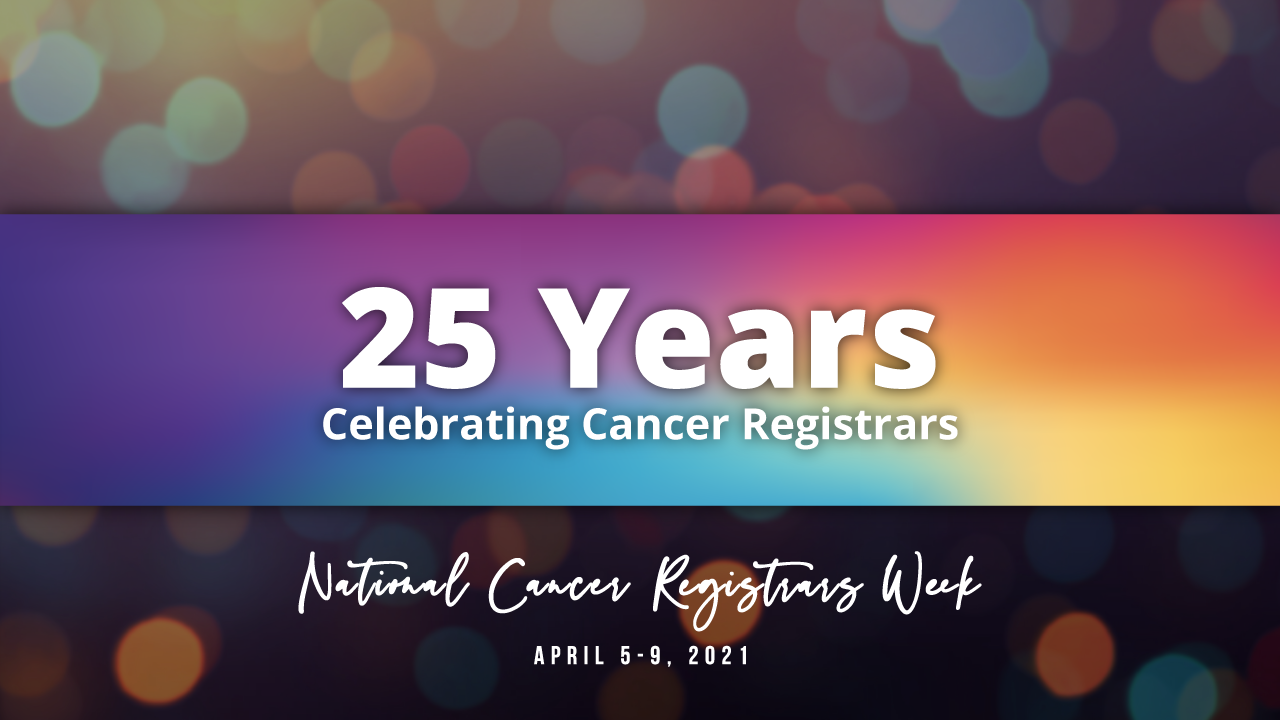 Celebrating the Vital Role of Cancer Registrars